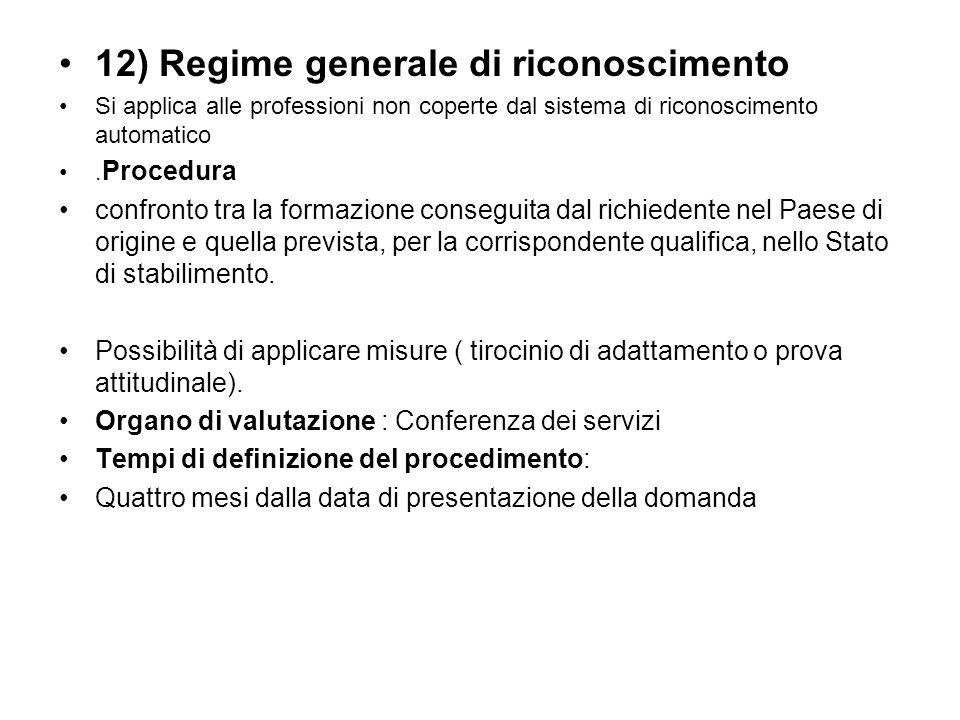 12) Regime generale di riconoscimento