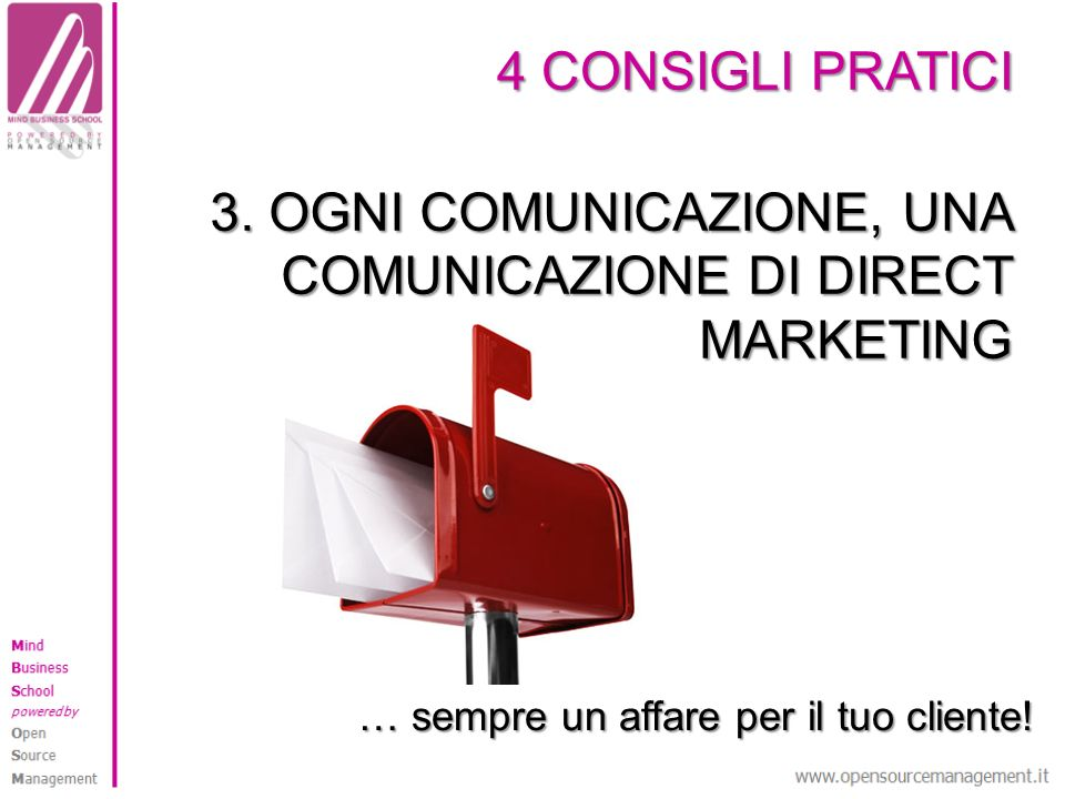 3. OGNI COMUNICAZIONE, UNA COMUNICAZIONE DI DIRECT MARKETING