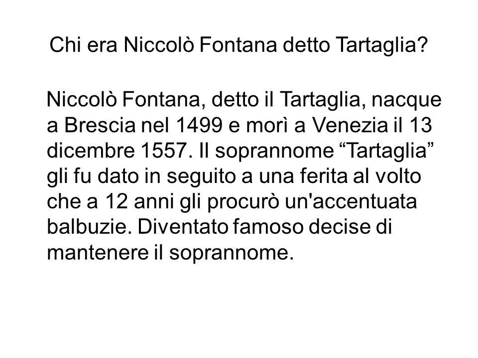 Chi era Niccolò Fontana detto Tartaglia