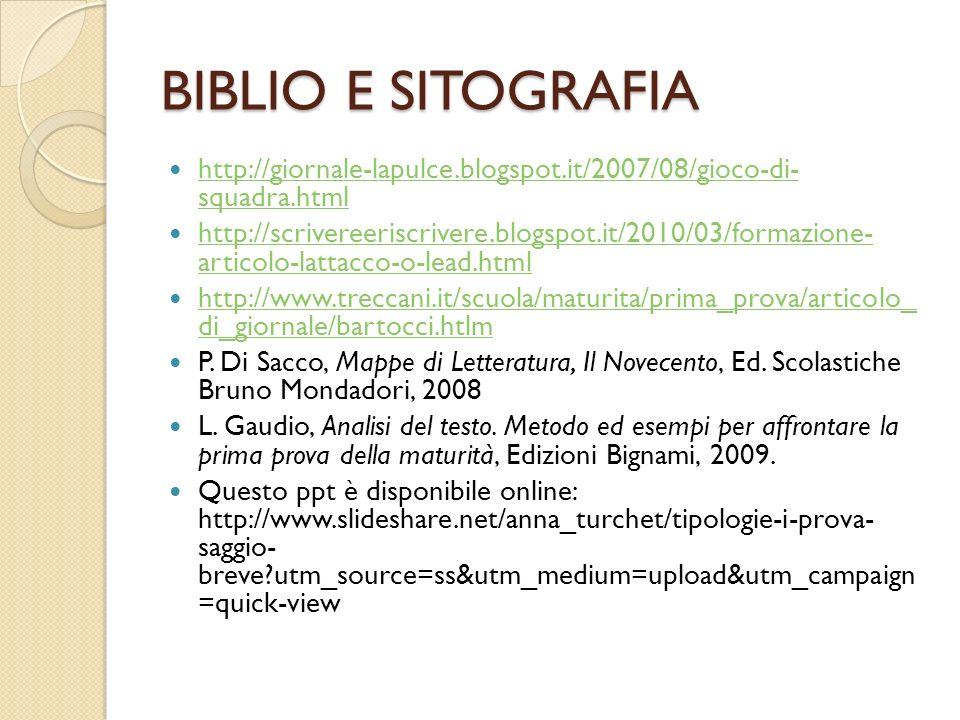 BIBLIO E SITOGRAFIA http://giornale-lapulce.blogspot.it/2007/08/gioco-di- squadra.html.