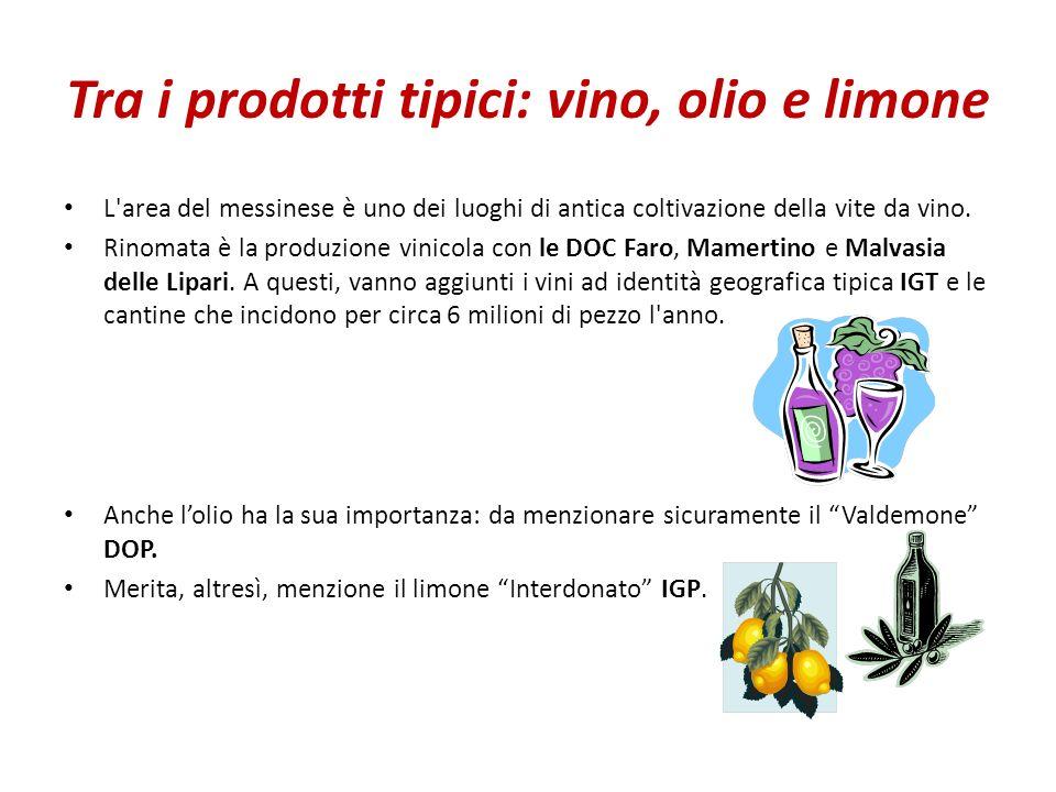 Tra i prodotti tipici: vino, olio e limone