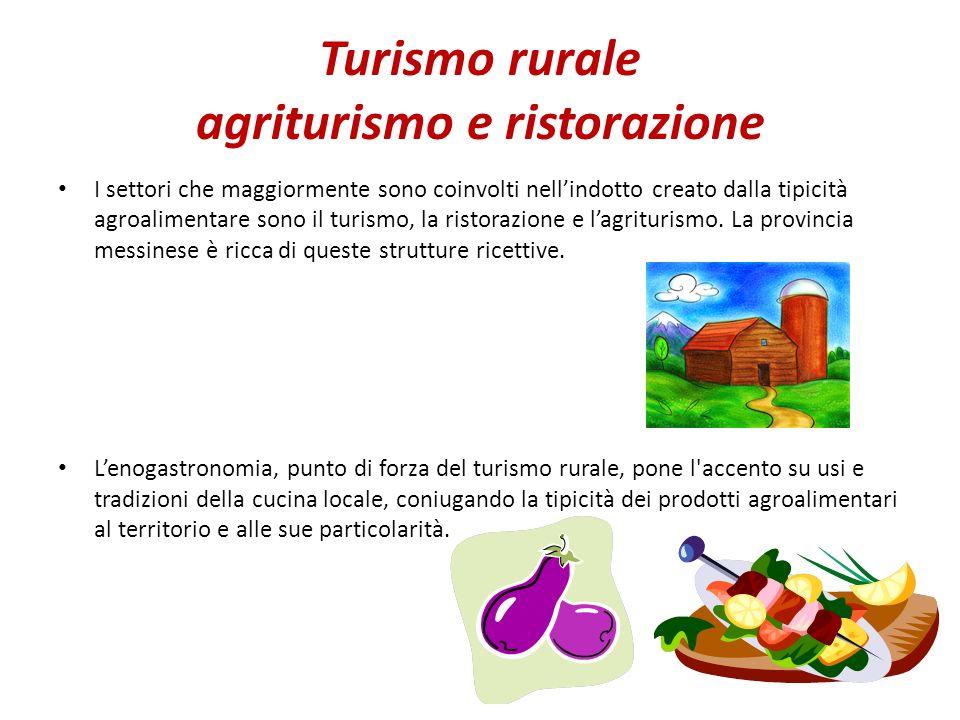 Turismo rurale agriturismo e ristorazione