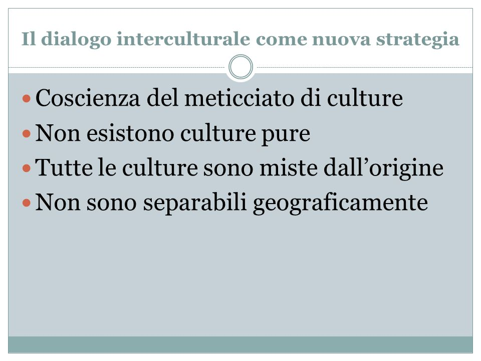 Il dialogo interculturale come nuova strategia