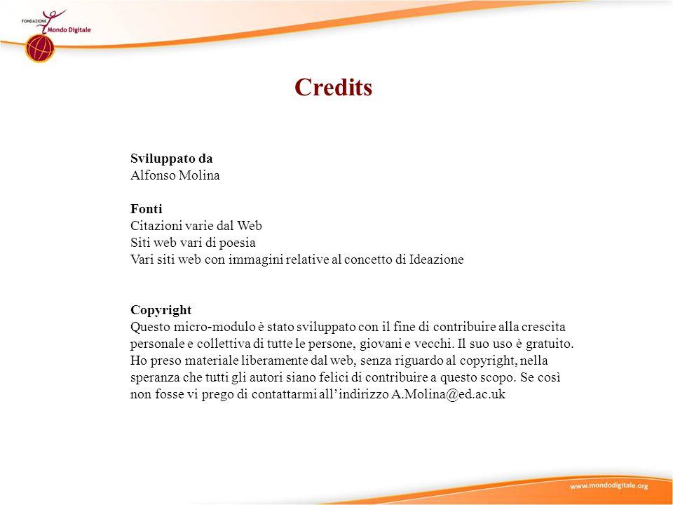Credits Sviluppato da Alfonso Molina Fonti Citazioni varie dal Web