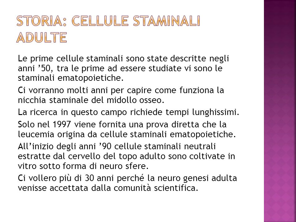 Storia: cellule staminali adulte