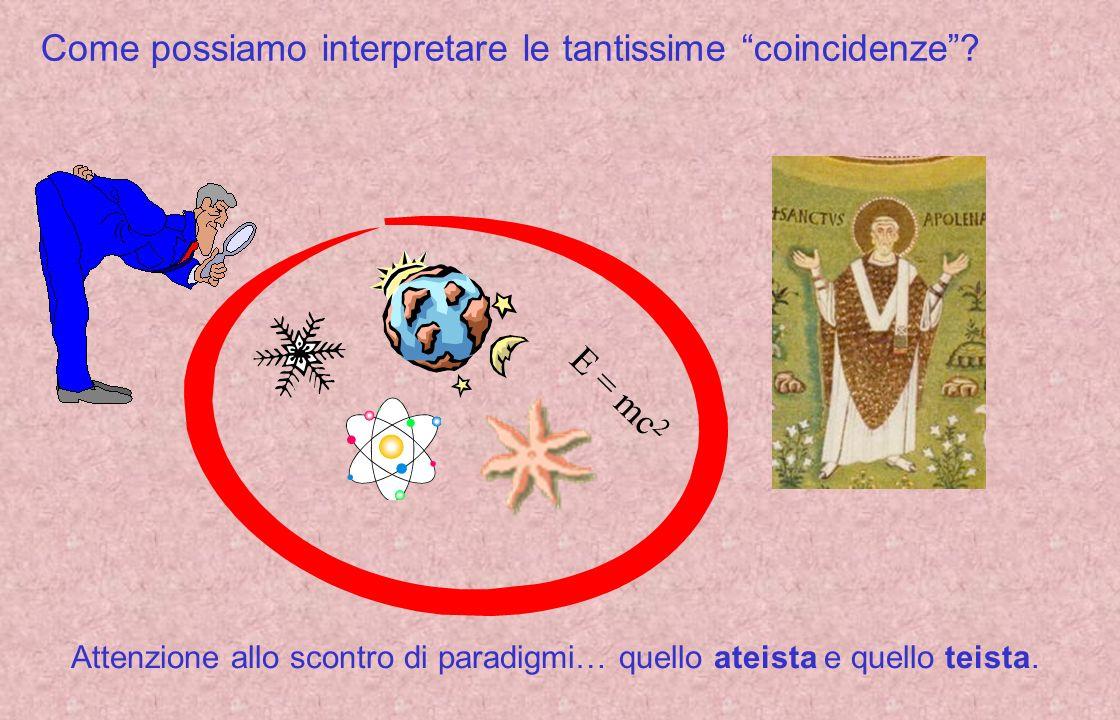 Come possiamo interpretare le tantissime coincidenze