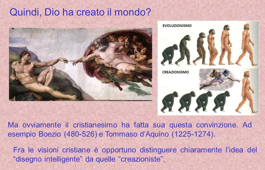 Quindi, Dio ha creato il mondo
