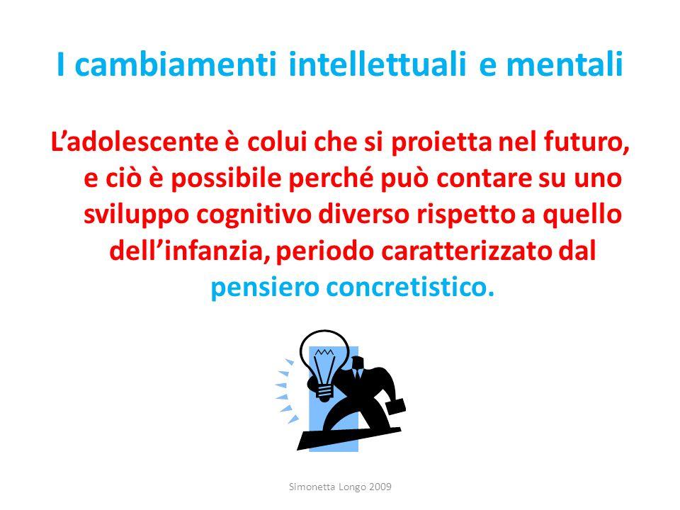 I cambiamenti intellettuali e mentali