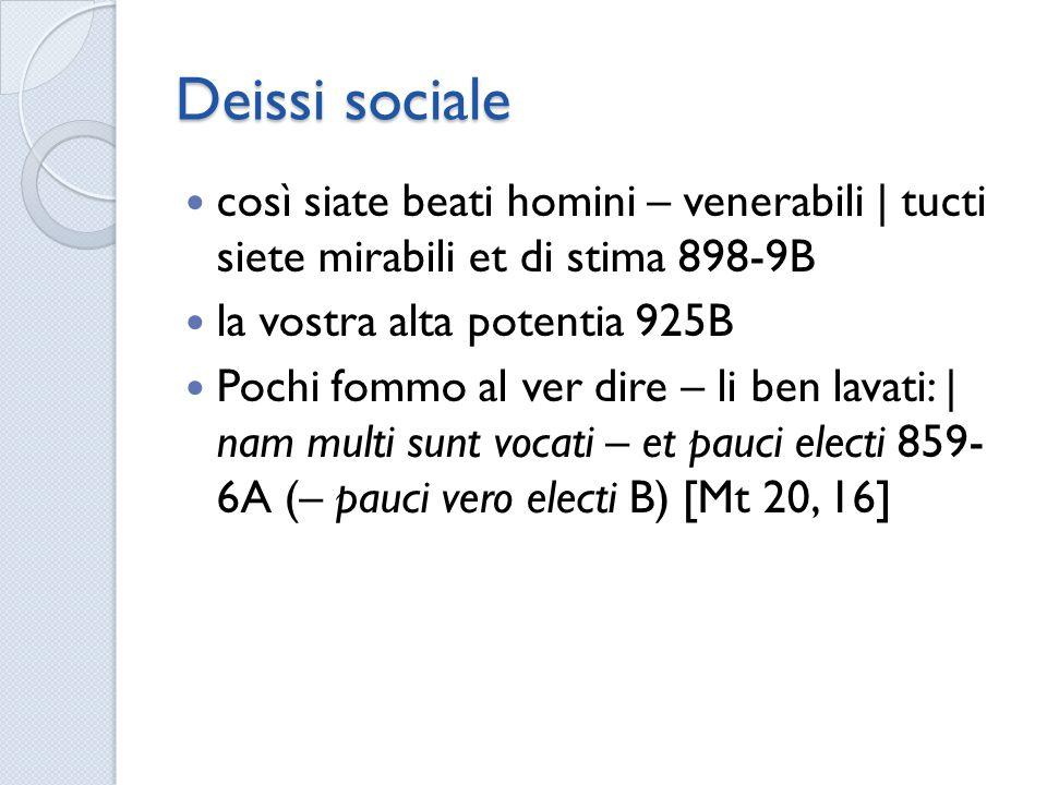 Deissi sociale così siate beati homini – venerabili | tucti siete mirabili et di stima 898-9B. la vostra alta potentia 925B.