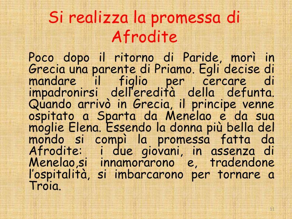 Si realizza la promessa di Afrodite