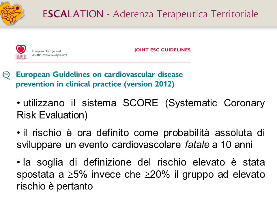 utilizzano il sistema SCORE (Systematic Coronary Risk Evaluation)