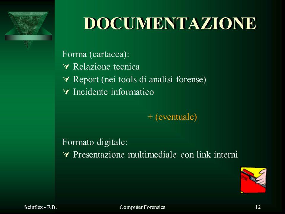 DOCUMENTAZIONE Forma (cartacea): Relazione tecnica