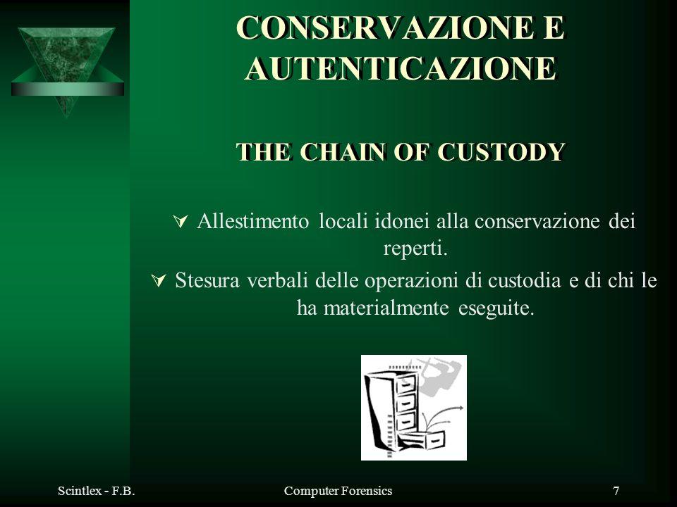 CONSERVAZIONE E AUTENTICAZIONE THE CHAIN OF CUSTODY