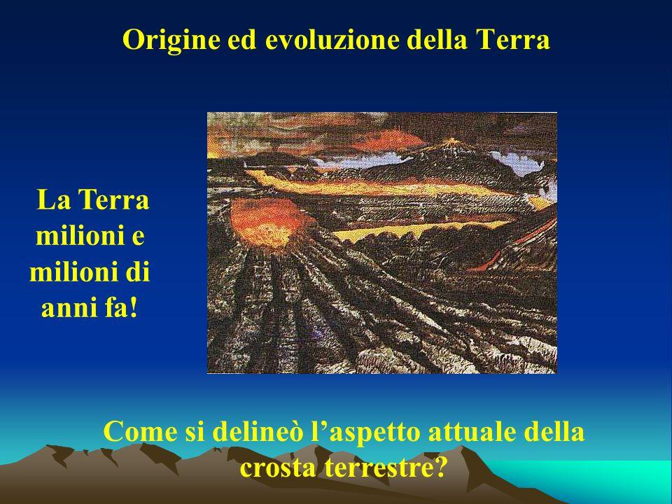 Origine ed evoluzione della Terra