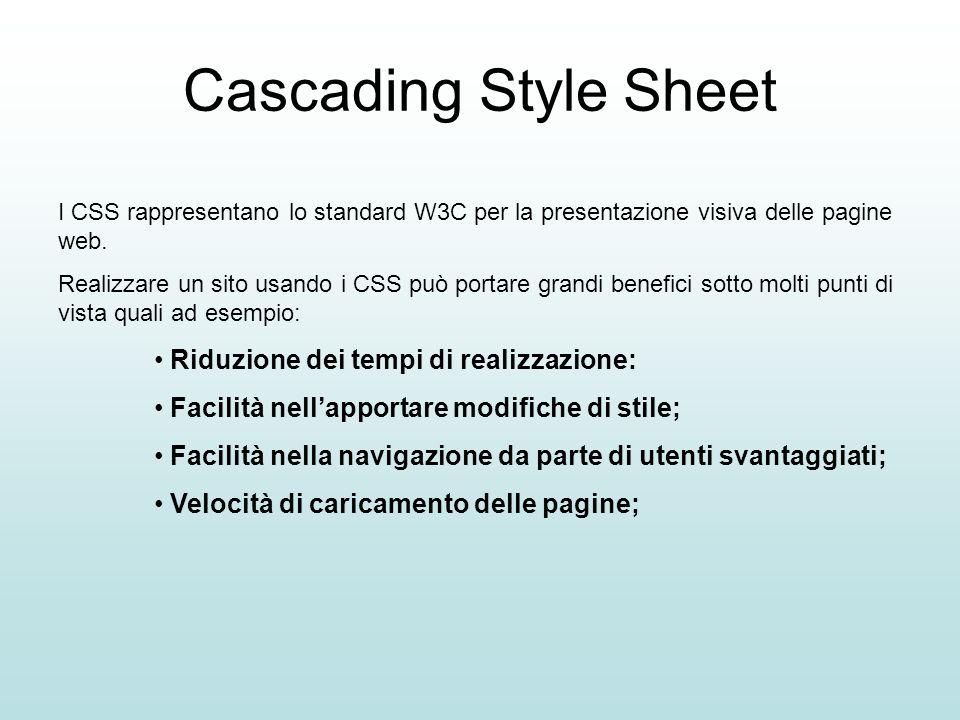 Cascading Style Sheet Riduzione dei tempi di realizzazione: