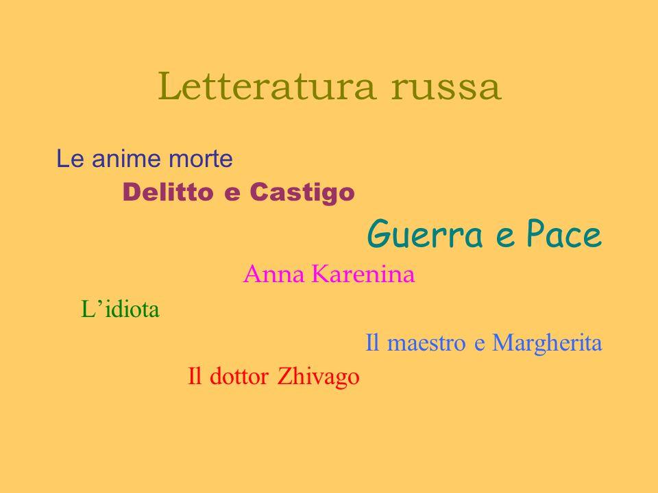 Letteratura russa Guerra e Pace Le anime morte Delitto e Castigo