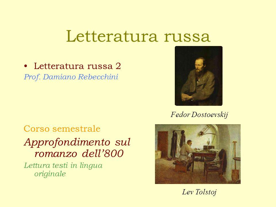 Letteratura russa Approfondimento sul romanzo dell'800