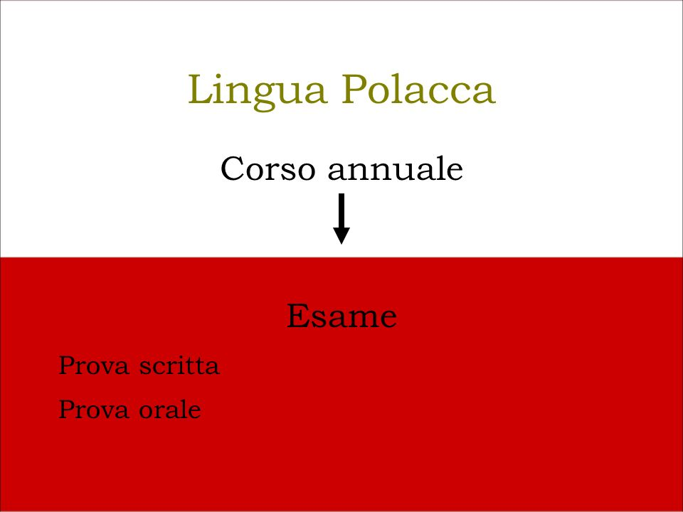 Lingua Polacca Corso annuale Esame Prova scritta Prova orale