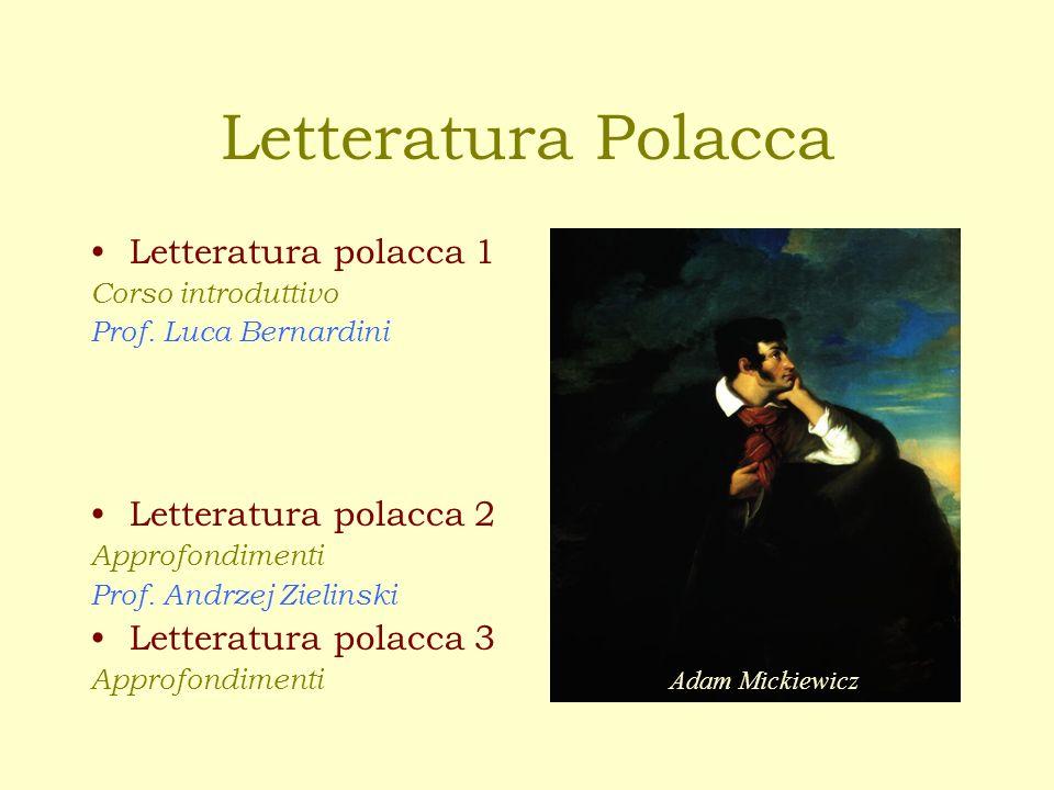 Letteratura Polacca Letteratura polacca 1 Letteratura polacca 2