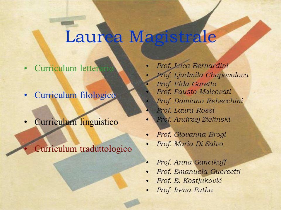Laurea Magistrale Curriculum letterario Curriculum filologico