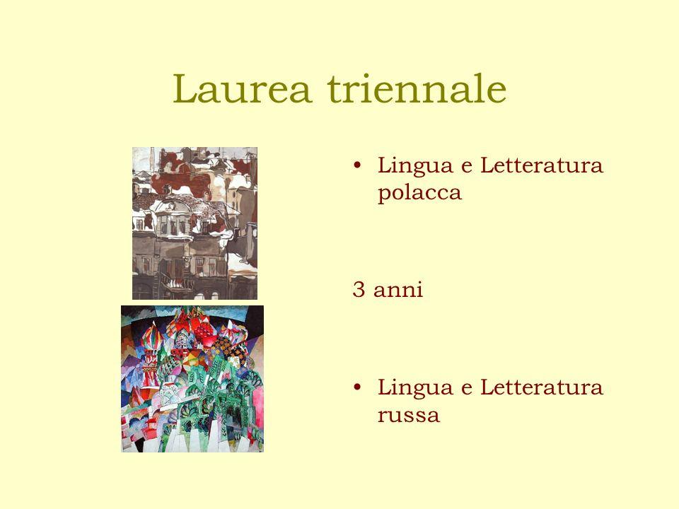 Laurea triennale Lingua e Letteratura polacca 3 anni