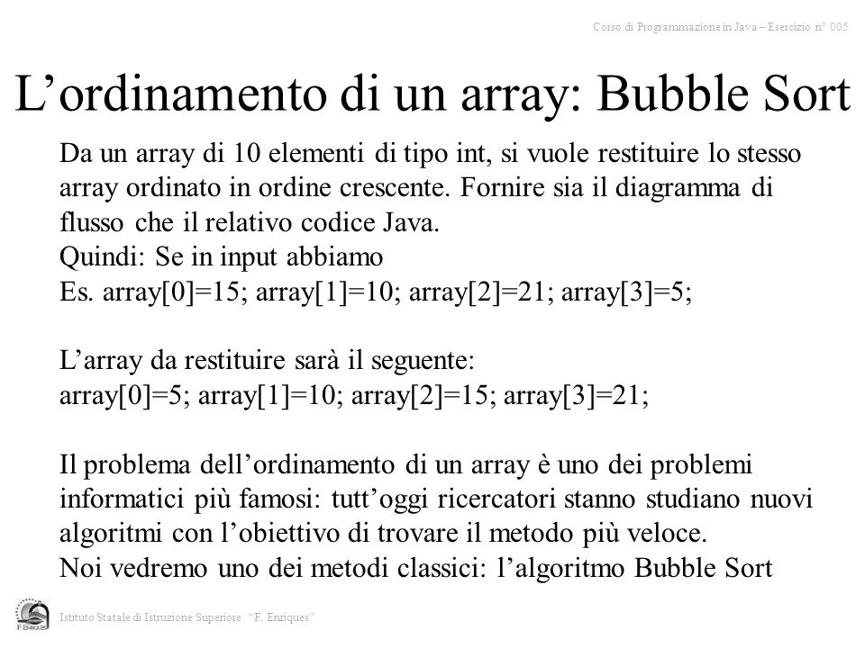 L'ordinamento di un array: Bubble Sort