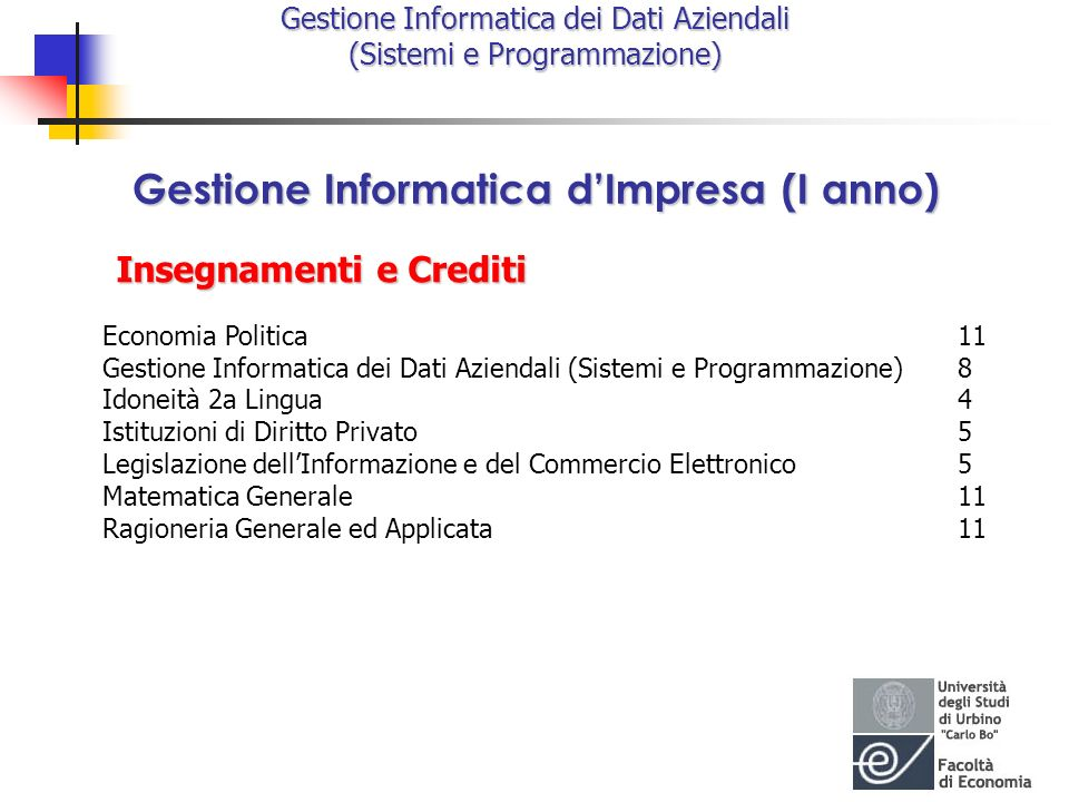 Gestione Informatica d'Impresa (I anno)