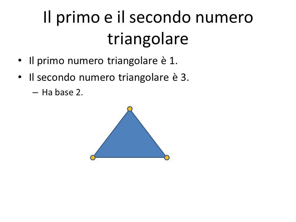 Il primo e il secondo numero triangolare