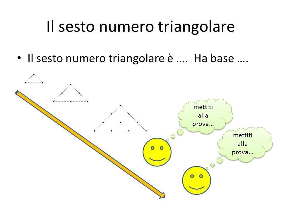 Il sesto numero triangolare