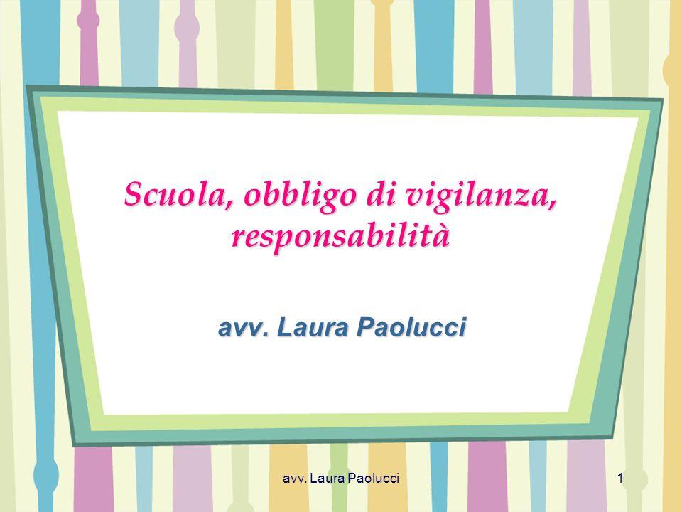 Scuola, obbligo di vigilanza, responsabilità avv. Laura Paolucci