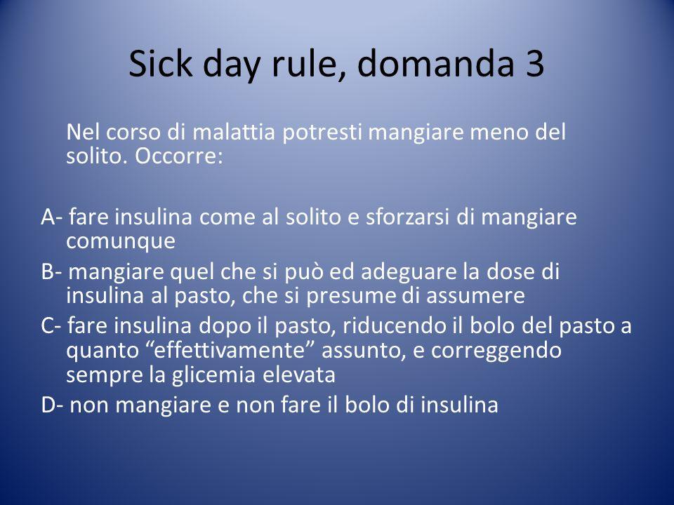 Sick day rule, domanda 3