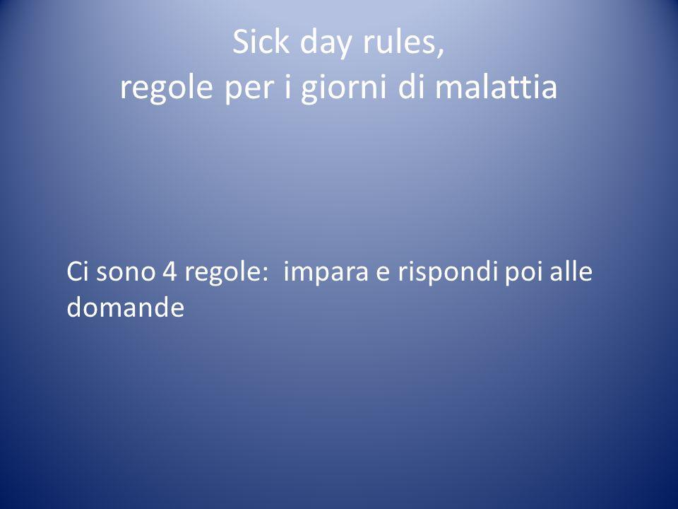 Sick day rules, regole per i giorni di malattia