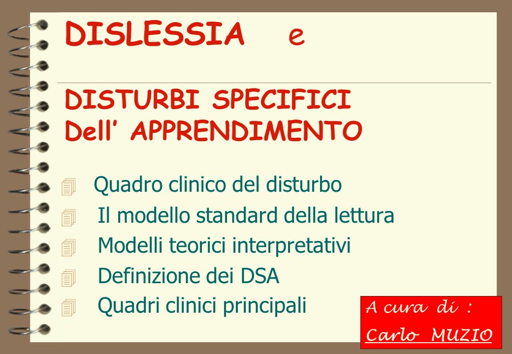 DISLESSIA e DISTURBI SPECIFICI Dell' APPRENDIMENTO