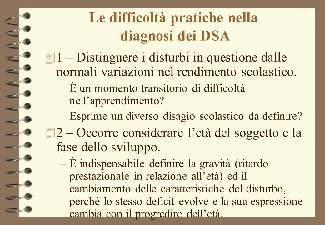 Le difficoltà pratiche nella diagnosi dei DSA