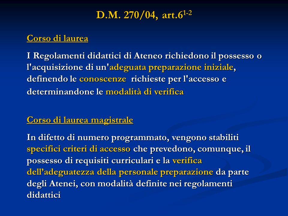 D.M. 270/04, art.61-2 Corso di laurea