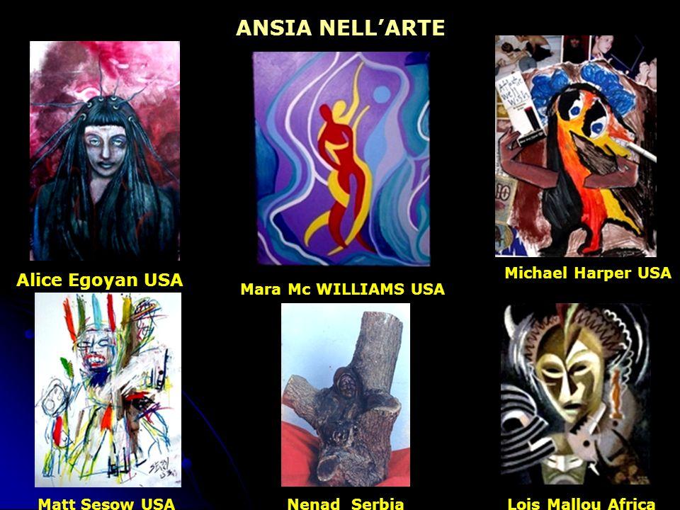 ANSIA NELL'ARTE Alice Egoyan USA Michael Harper USA