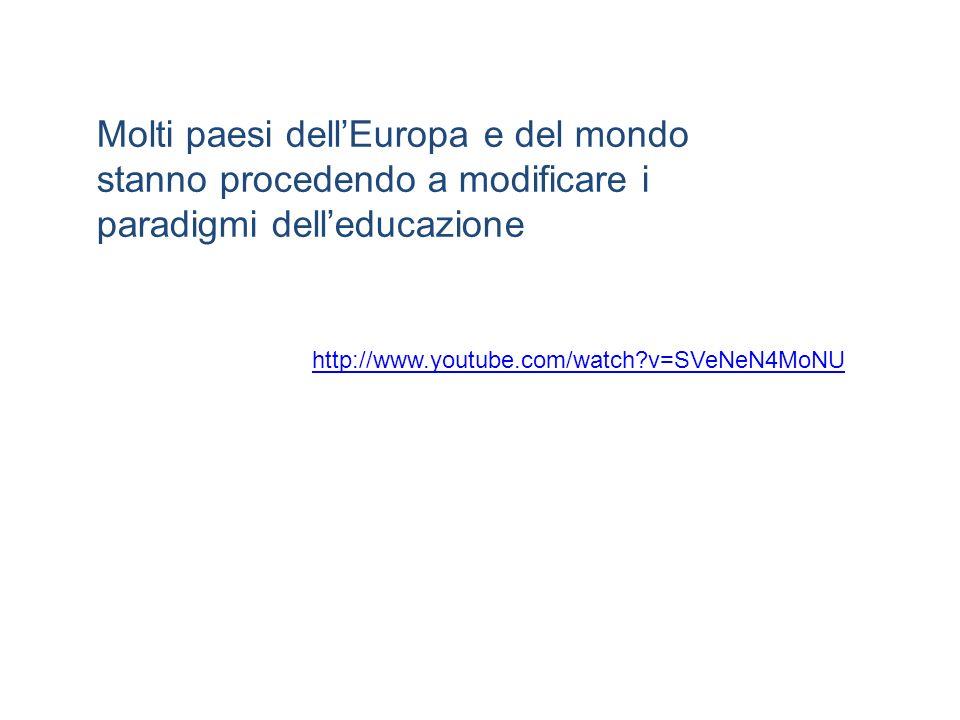 Molti paesi dell'Europa e del mondo stanno procedendo a modificare i paradigmi dell'educazione