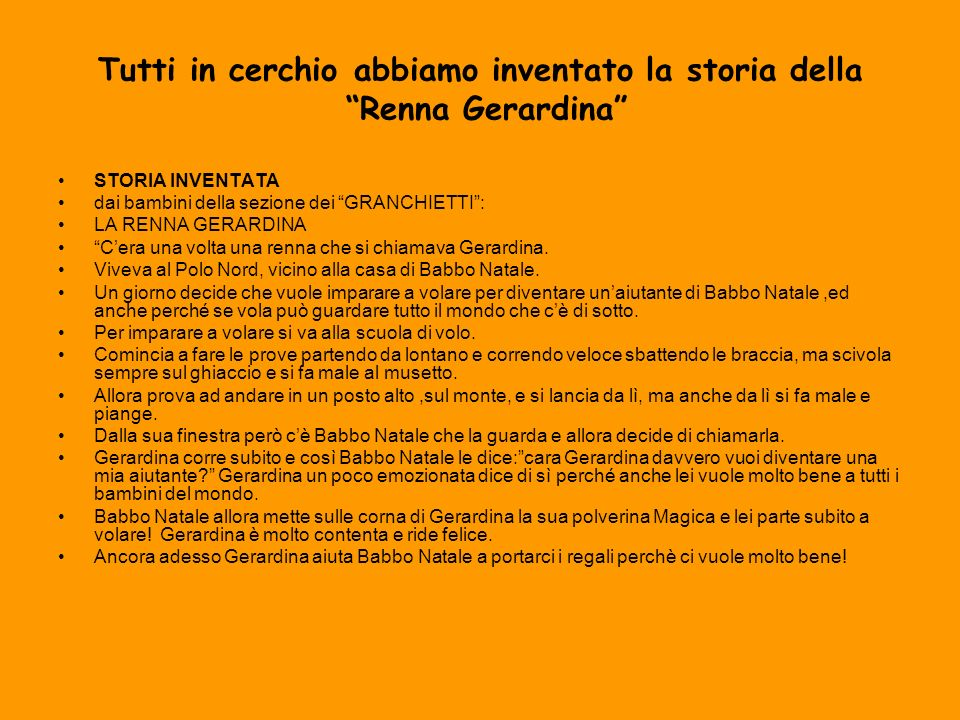 Tutti in cerchio abbiamo inventato la storia della Renna Gerardina