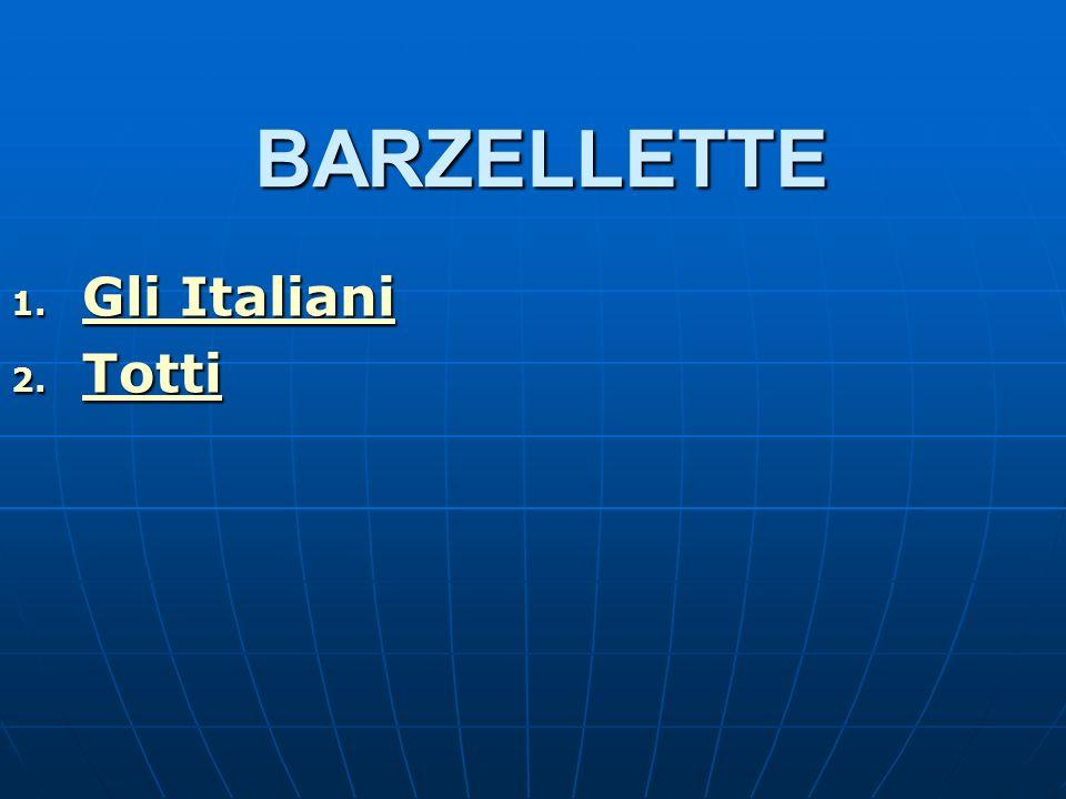 BARZELLETTE Gli Italiani Totti