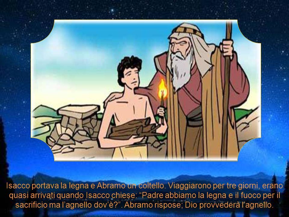 Isacco portava la legna e Abramo un coltello