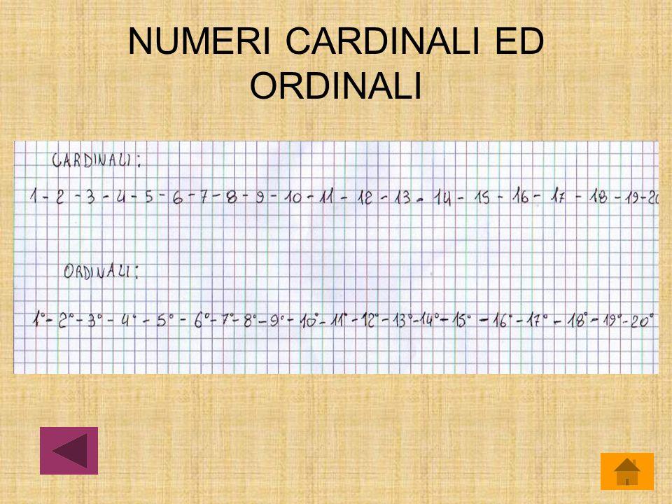 NUMERI CARDINALI ED ORDINALI