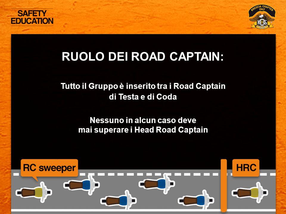 RUOLO DEI ROAD CAPTAIN: