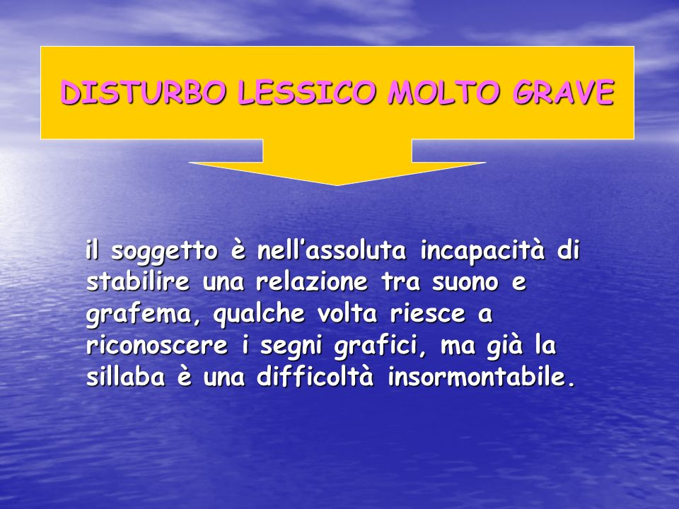 DISTURBO LESSICO MOLTO GRAVE