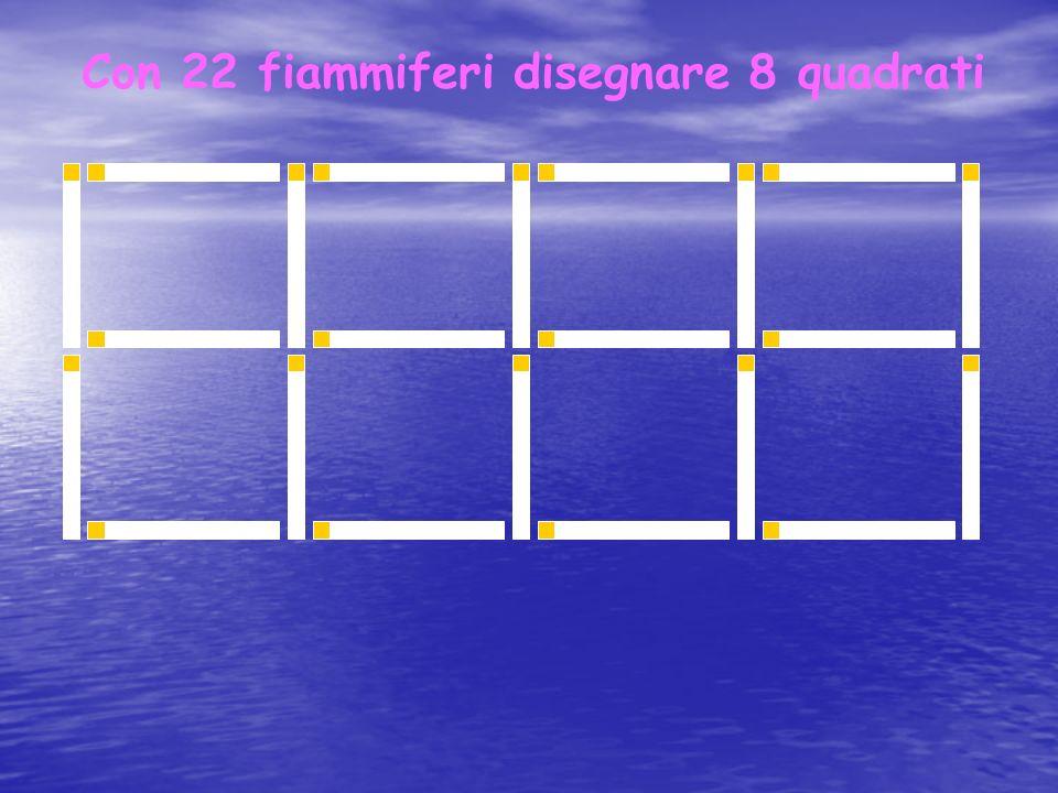 Con 22 fiammiferi disegnare 8 quadrati