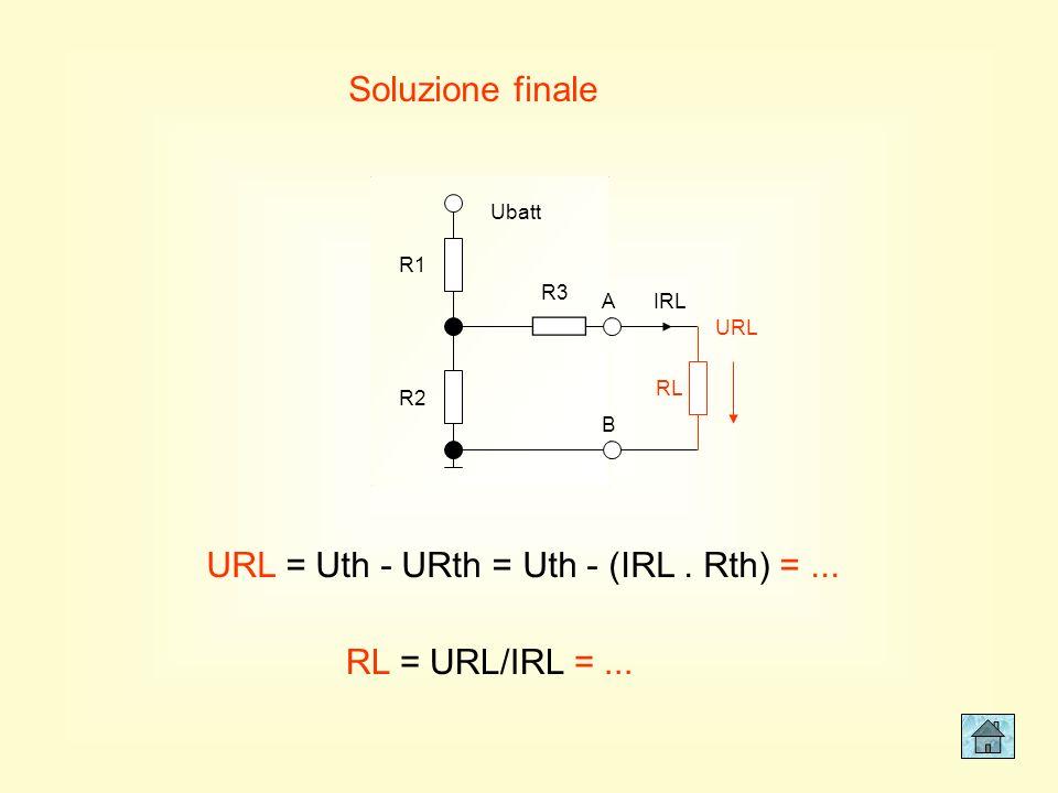 URL = Uth - URth = Uth - (IRL . Rth) = ...