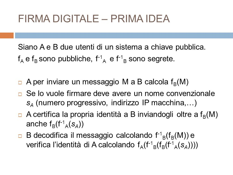 FIRMA DIGITALE – PRIMA IDEA