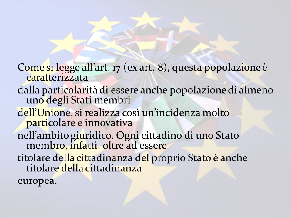Come si legge all'art. 17 (ex art