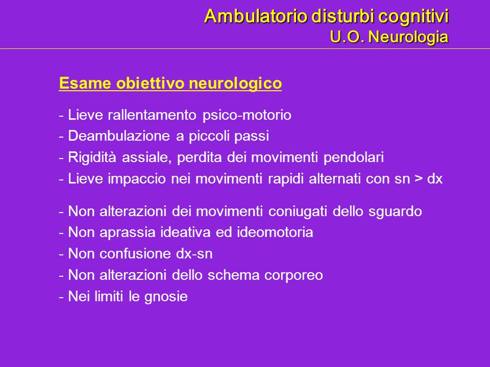 Ambulatorio disturbi cognitivi U.O. Neurologia