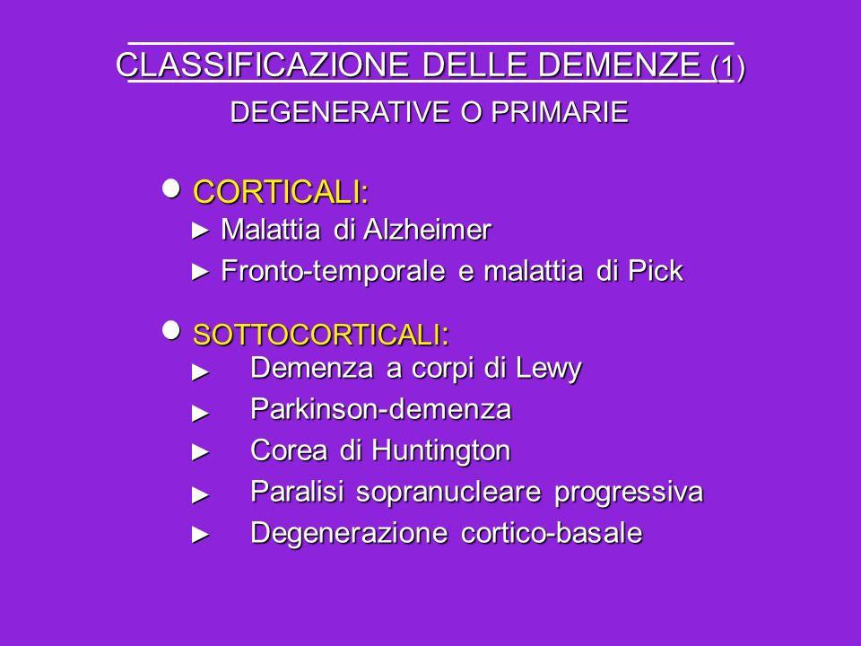 CLASSIFICAZIONE DELLE DEMENZE (1)