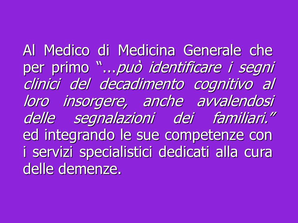Al Medico di Medicina Generale che per primo